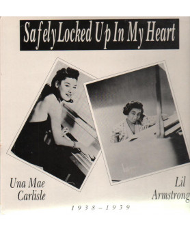 Lil Armstrong/Una Mae Carlisle - Safely Locked Up In My Heart: 1938 - 1939 - Vinyl, LP, Compilation